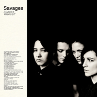 savages-silence-yourself-