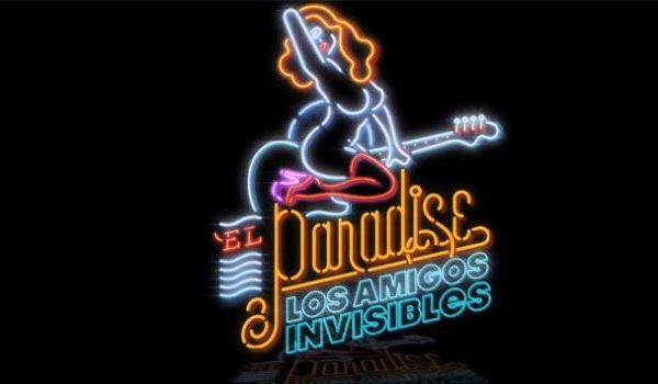 amigos invisibles paradise