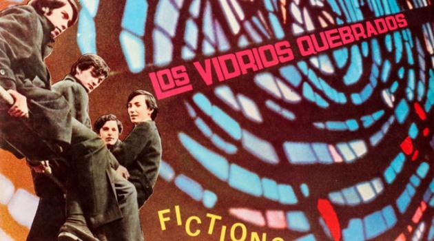 Nuevo libro reúne a Los Vidrios Quebrados a 50 años de «Fictions»