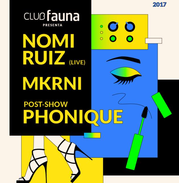 Nomi Ruiz, MKRNI y Phonique en enero en ex club Búnker