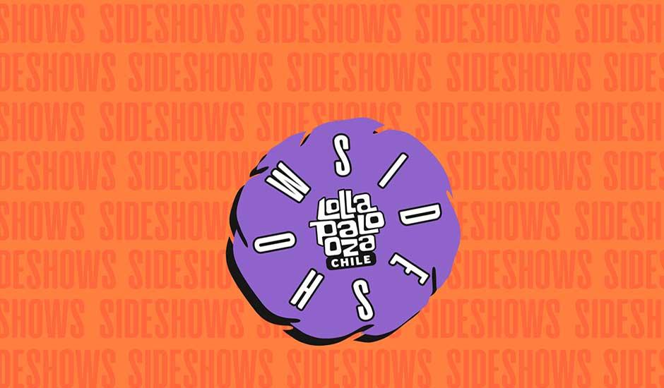 Conoce los Sideshows de Lollapalooza Chile 2020